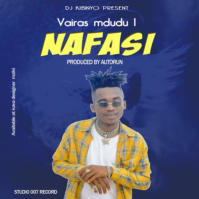 Audio |Vairas Mdudu 1 - Nafasi  | Download Mp3