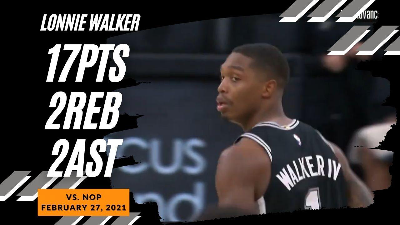 Lonnie Walker 17pts vs NOP | February 27, 2021 | 2020-21 NBA Season