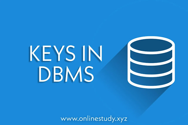 KEYS IN DBMS