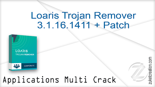 Loaris Trojan Remover 3.0.88.225 All Edition + Patch    |  73 MB