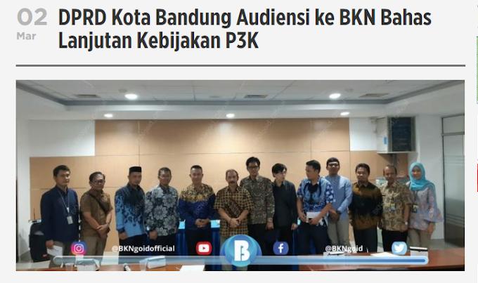 DPRD Kota Bandung Audiensi ke BKN Bahas Lanjutan Kebijakan P3K