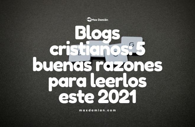 Blogs cristianos para leer este 2021