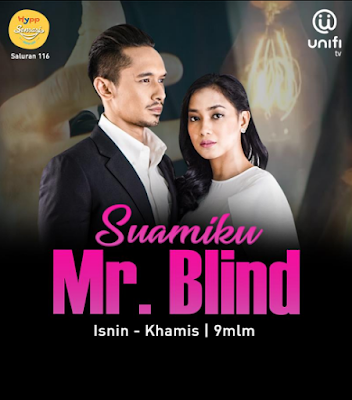 uamiku Mr. Blind, Novel Suamiku Mr. Blind, Karya Novelis DanisyaRahmat, Unifi TV, Drama Adaptasi Novel, Watak Pelakon, Cast, Pelakon Drama Suamiku Mr. Blind, Nazrief Nazri, Janisa Jalil, Zoey Rahman, Intan Najuwa, Dayana Roza, Bella Nazari, Khaty Azian, Gen Darwish, Puteri Rayyana Rayqa, Natasya Mahyan, Roslan Salleh, Sinopsis Novel Suamiku Mr. Blind, Poster Drama Drama Suamiku Mr. Blind,