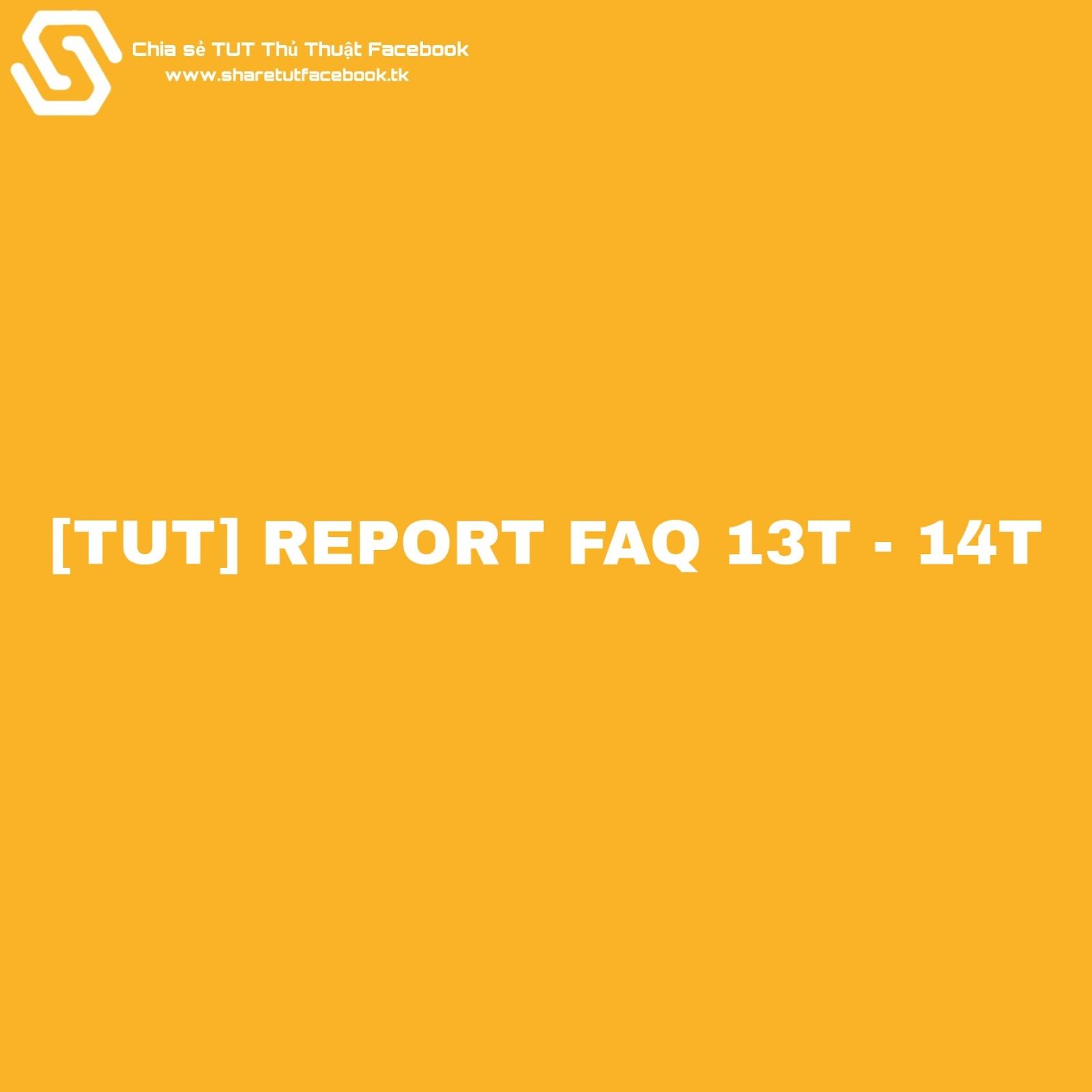 hướng dẫn dame faq 13t 14t, tut report faq 13t  - 14t,  faq 13t,14t,  ríp ních faq 13t, rip nich facebook faq 13t -14t,  than chu rip nich faq 13t 14t