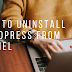 How to Uninstall Wordpress In CPanel | Uninstall Wordpress from CPanel Video guide
