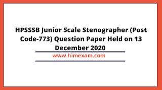 HPSSSB Junior Scale Stenographer (Post Code-773) Question Paper Held on 13 December 2020