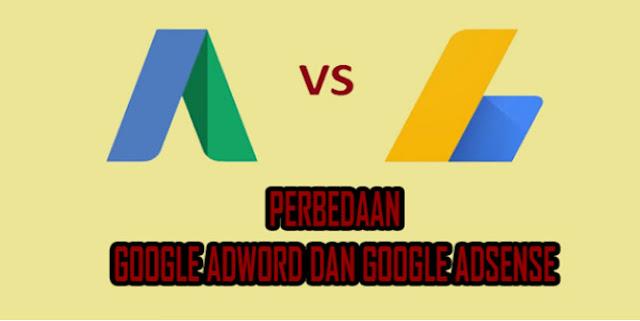 Perbedaan Google Adword dan Adsense