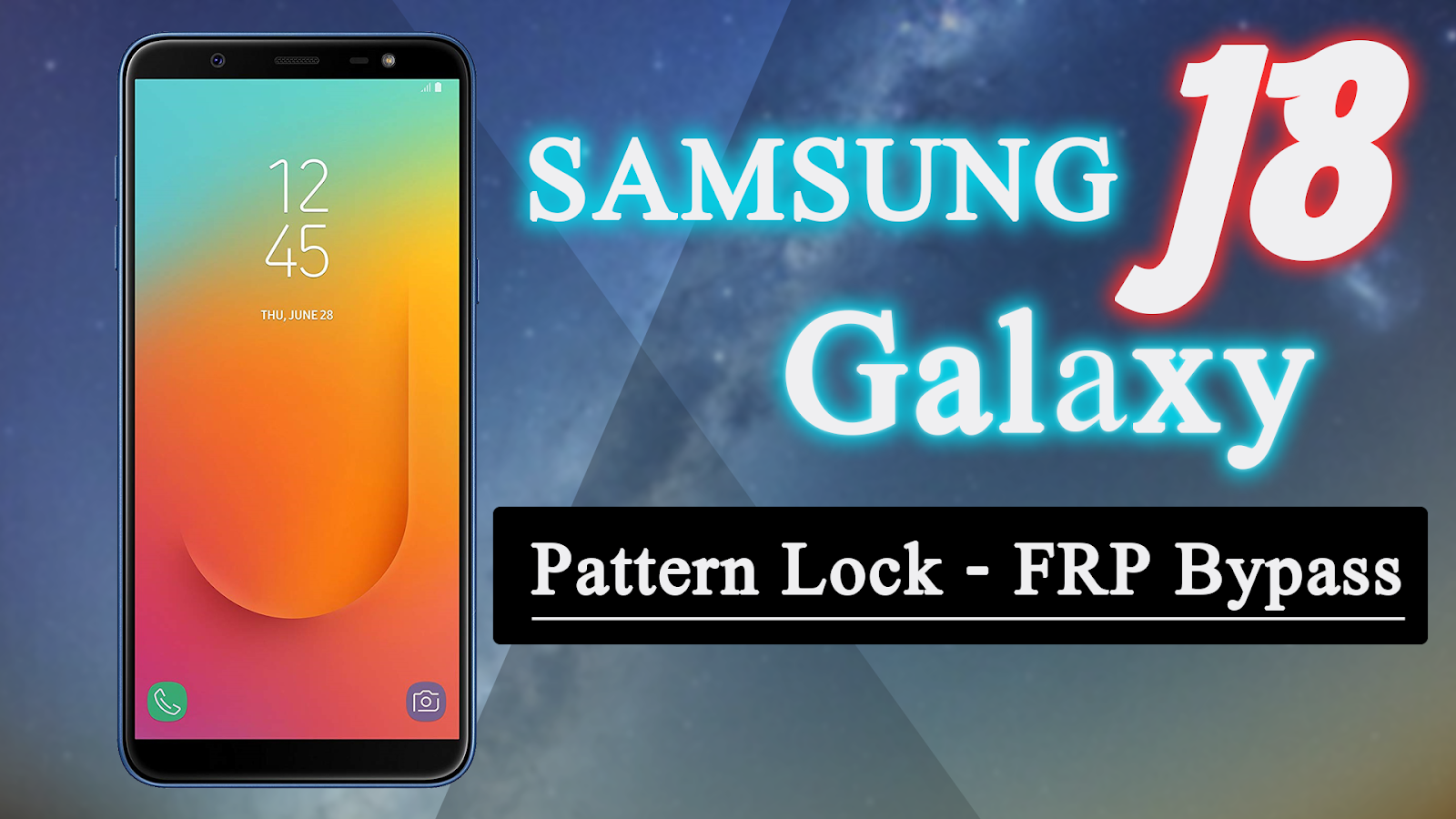 Solved] Bypass FRP Pattern Lock Samsung Galaxy J8 (SM J810