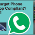 Is your target Phone WhatsApp Compliant? Find out!