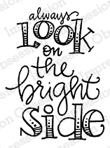 Bright Side stamp from Impression Obsession