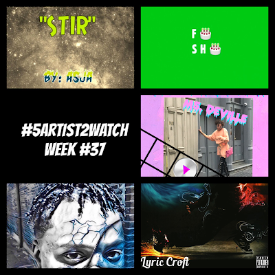 The Weekly Top 40 : #5Artist2Watch