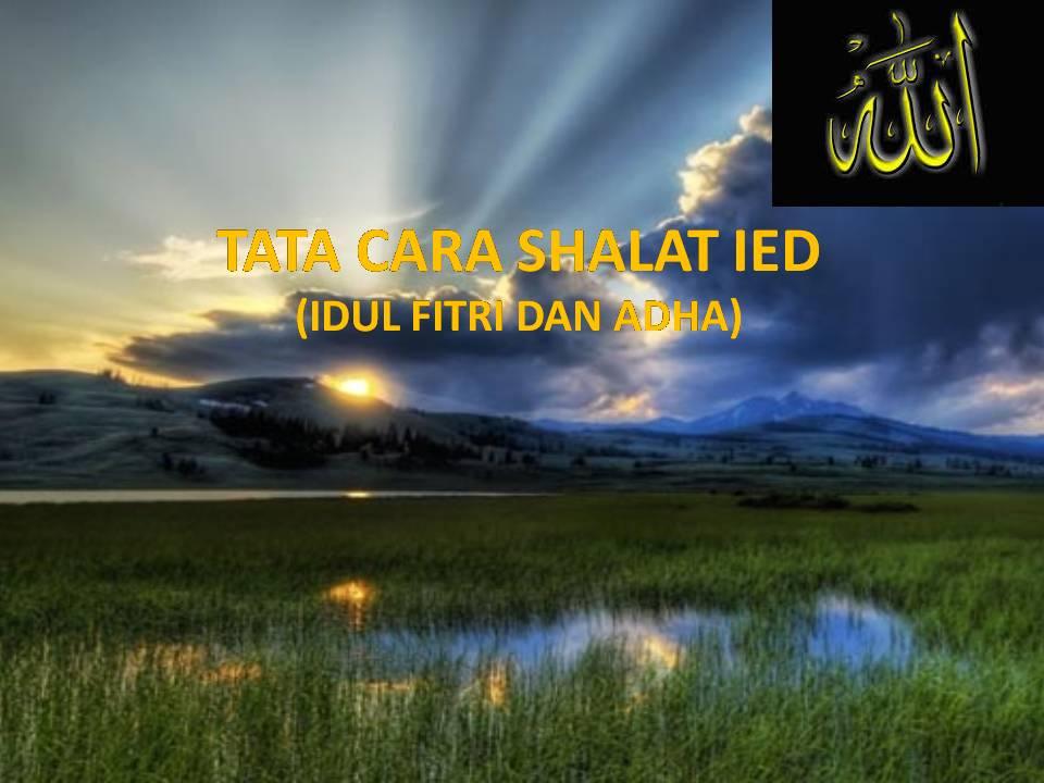 TATA CARA SHALAT IDHUL ADHA