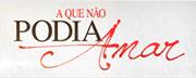 Novela A Que Nao Podia Amar