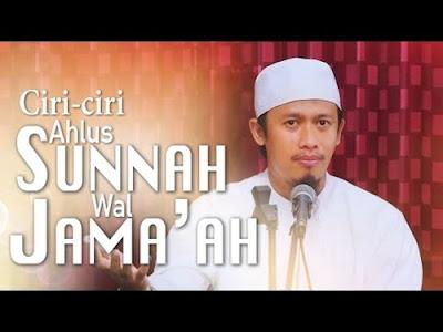 13 Ciri - ciri Ahlus sunnah wal jama`ah