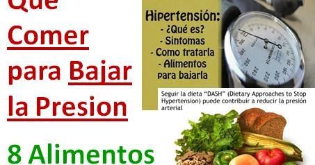 Que comer para bajar la presion dieta de 8 alimentos que bajan la presion alta mejor - Alimentos que suben la tension ...