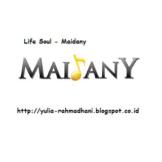 Life Soul - Maidany