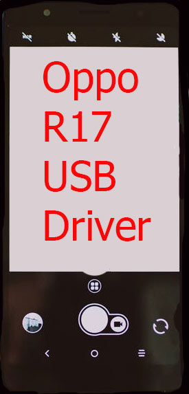 Oppo R17 USB Driver Download