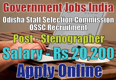Odisha Staff Selection Commission OSSC Recruitment 2018