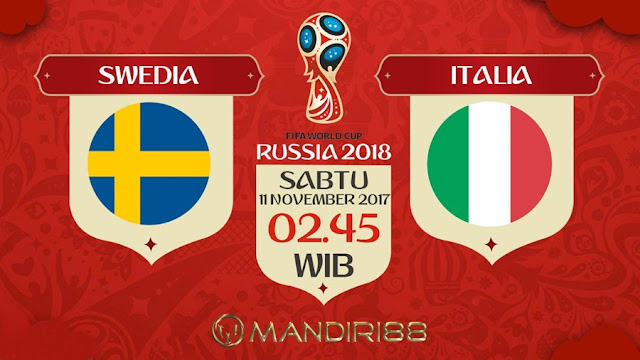 Prediksi Bola : Swedia Vs Italia , Sabtu 11 November 2017 Pukul 02.45 WIB