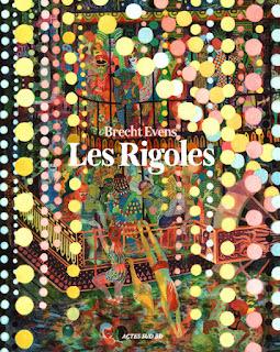 Les Rigoles, de Brecht Evens (éditions Actes Sud)