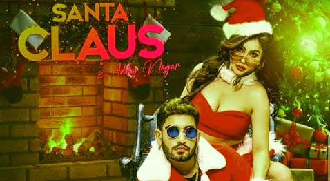 SANTA CLAUSE LYRICS- ADDY NAGAR | KANGNA SHARMA | PUNJABI SONG