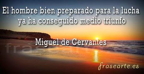 frases motivadoras de Miguel de Cervantes