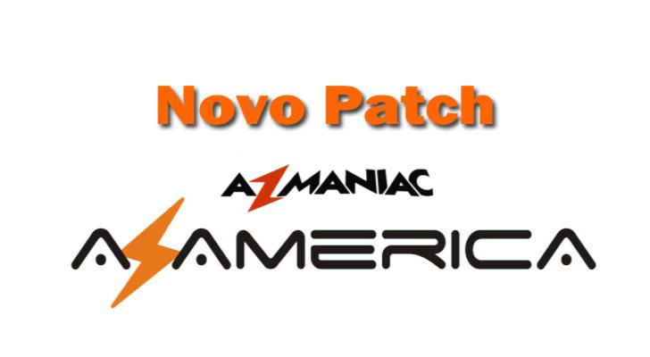 Atualização Patch Azamérica 58w ON