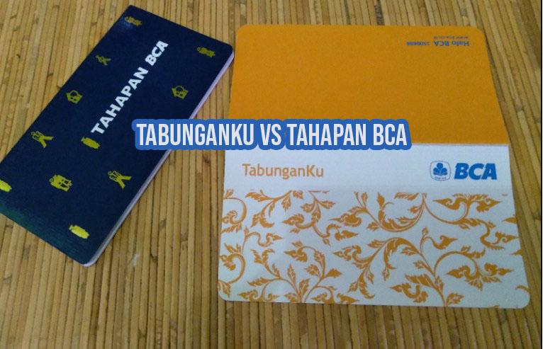 Perbedaan Tabunganku dan Tahapan BCA