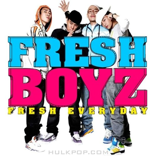 Fresh Boyz – Fresh Everyday – EP