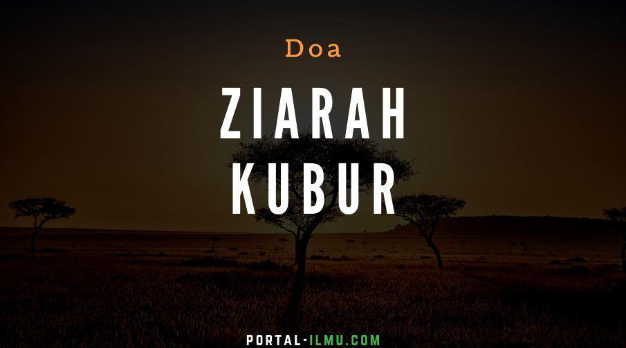 Doa Ziarah Kubur (Teks Arab, beserta Terjemahannya Lengkap)