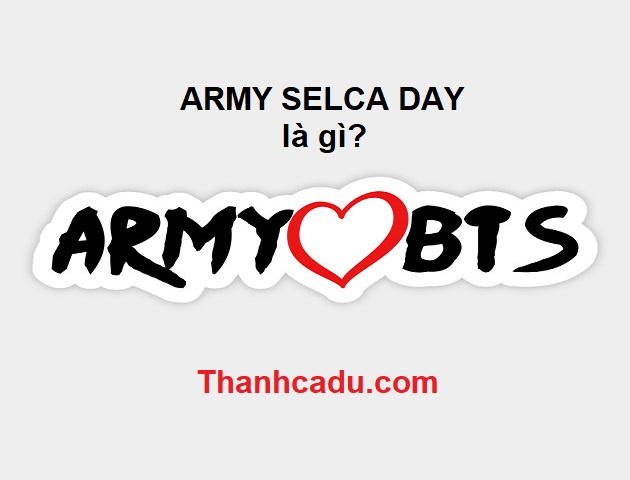 army selca day la gi