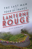 Lanterne Rouge: The Last Man in the Tour de France (2015) by Max Leonard Froome, Wiggins, Mercks