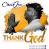 Audio: CHRISJOE - Thank Jah (@chrisjoe_dever)