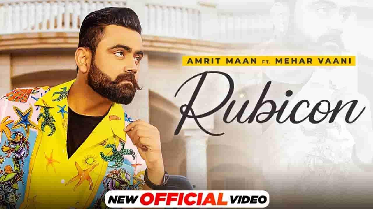 Rubicon lyrics Amrit Maan x Mehar Vaani All bamb Punjabi Song