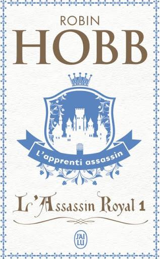 L'apprenti Assassin / Robin Hobb