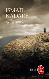 Avril brisé – Ismaïl Kadaré