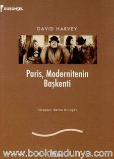 David Harvey - Paris, Modernitenin Başkenti
