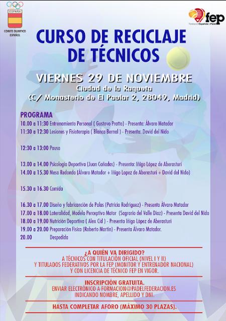 Curso de Reciclaje para Técnicos V29 Noviembre por la Federación Española de Pádel.