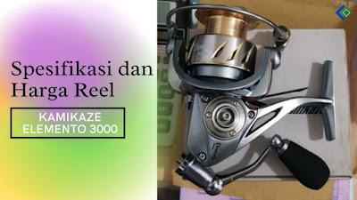 Spesifikasi dan Harga Reel KAMIKAZE ELEMENTO 3000