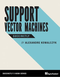 Support Vector Machines Succinctly