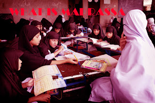 What is Madrassa?,Madrassa