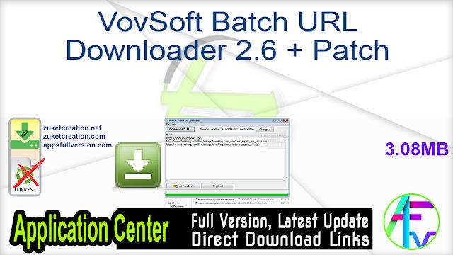 VovSoft Batch URL Downloader 2.6 + Patch