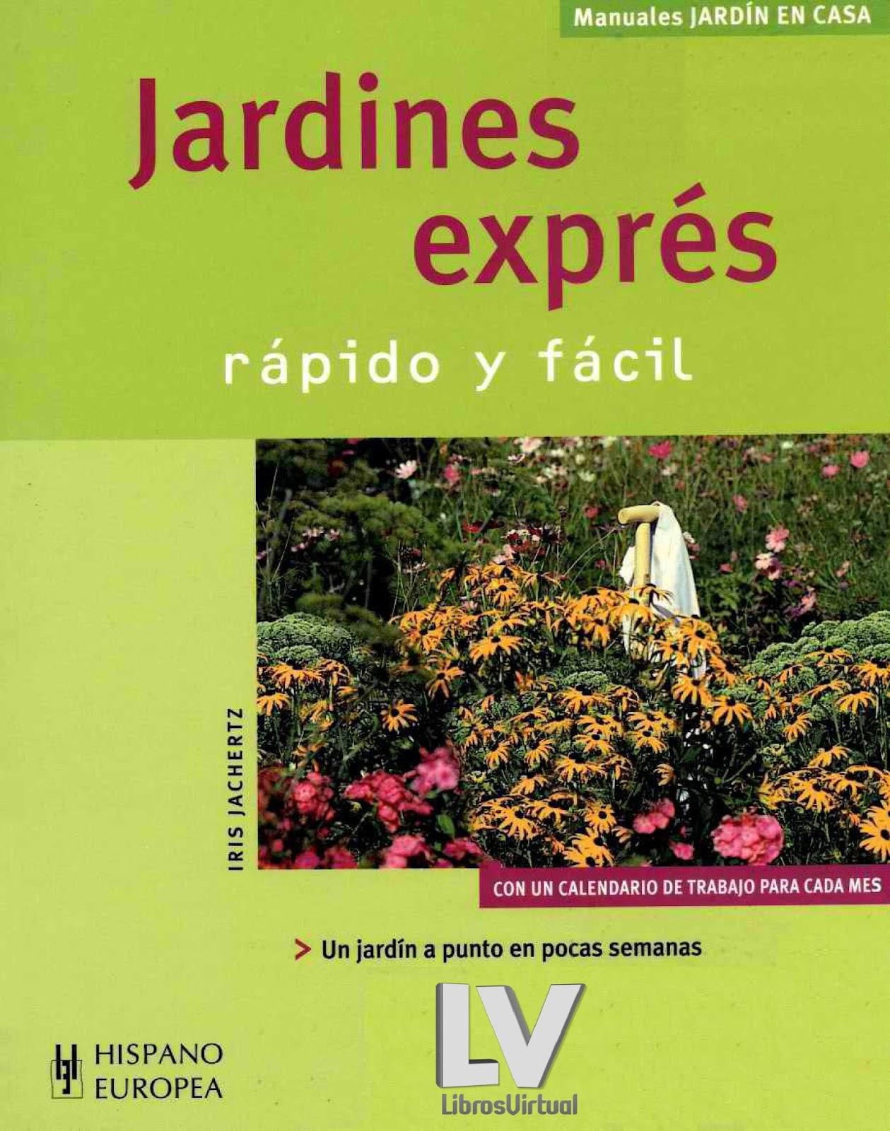 Jardines Exprés: Rápido y fácil – Iris Jachertz