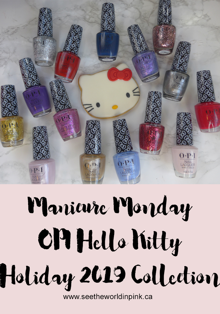 Manicure Monday - Hello Kitty by OPI Holiday 2019 Collection