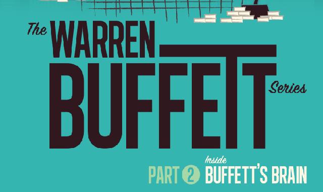 The Warren Buffett Series Part 2: Inside Buffett's Brain #infographic