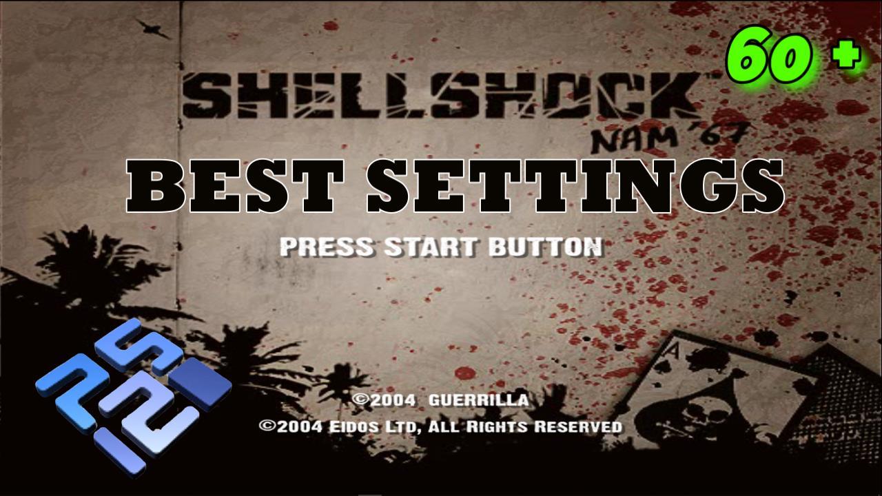 Best Settings for Shellshock Nam 67 PCSX2 (PS2)