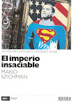 El imperio insaciable