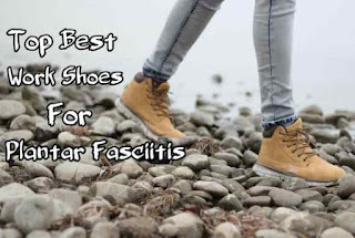 The Best Non Slip Work Shoes For Plantar Fasciitis in 2021 [Review & Guides]