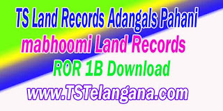 Telangana TS Land Records ROR 1B Download mabhoomi.telangana.gov.in