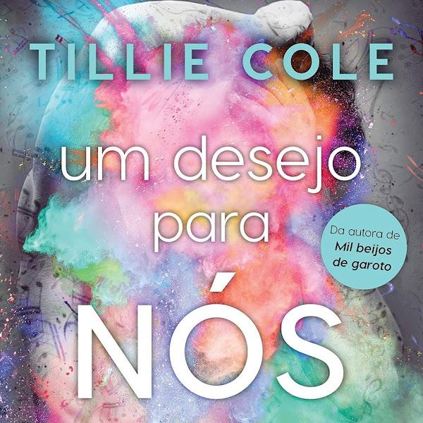 [LANÇAMENTO] Um Desejo Para Nós Dois de Tillie Cole